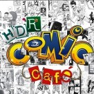 HD'R Comic Cafe