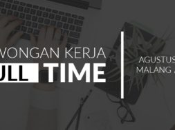 Info Lowongan Kerja di Malang dan Batu 2017